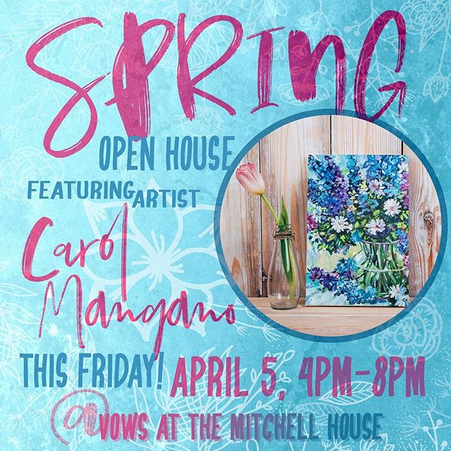 Visit us THIS FRIDAY! Meet #artist Carol Mangano and take home a beautiful #floral #painting of your very own. These #flowers will be fresh throughout the year! 🙂 #artistopenhouse #events #art #painter