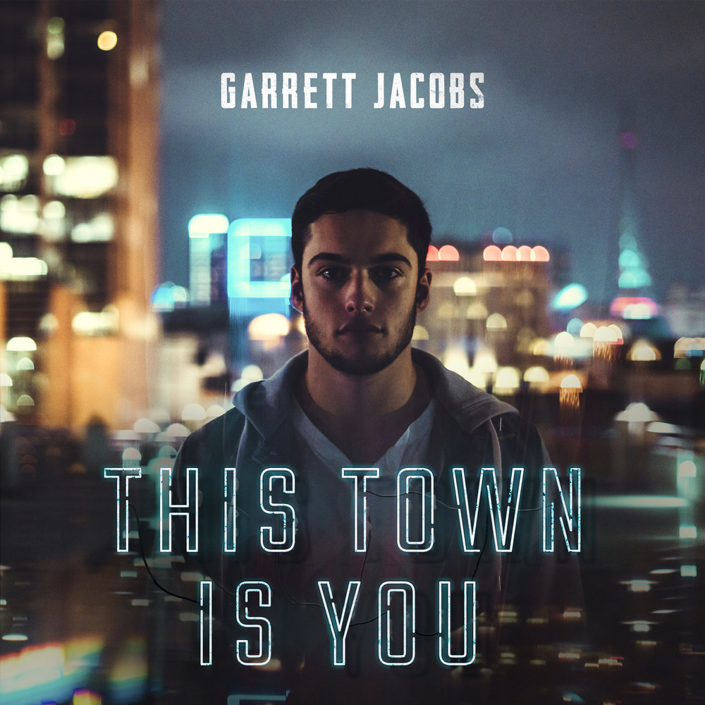 garrett-this-town-is-you-COVER.jpg