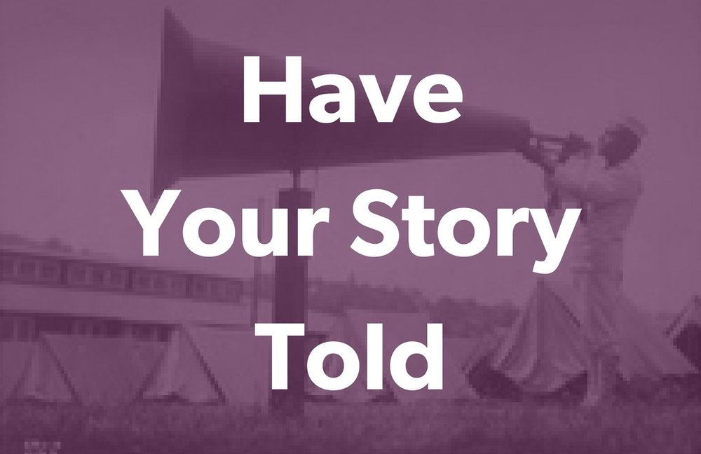 Have Your Story Told.jpg