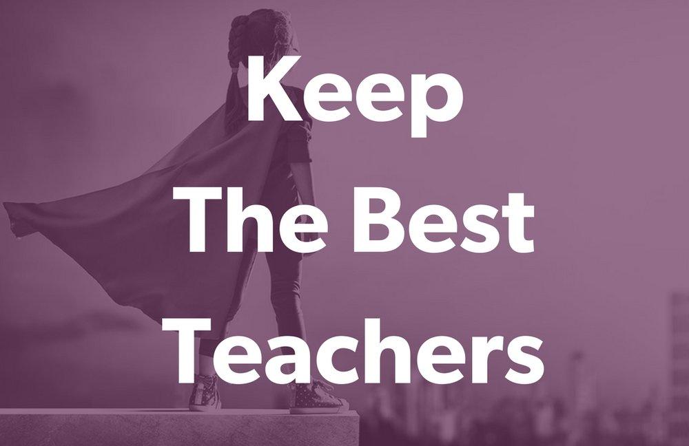 Keep the Best Teachers.jpg