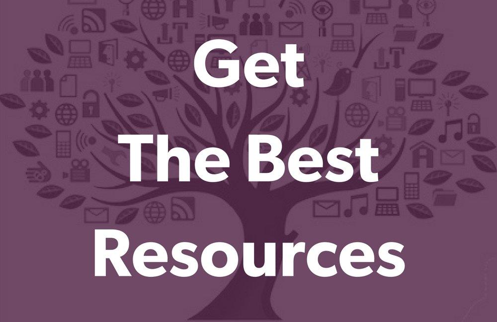 Get the Best Resources.jpg