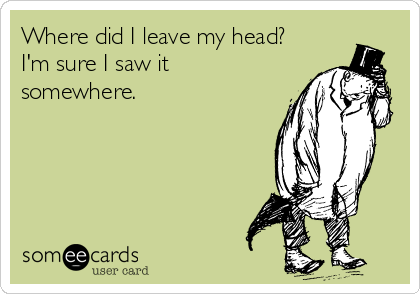 Where Did I Leave My Head?.png