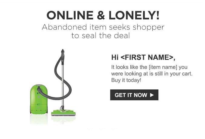 CLIENT:  Sears   CAMPAIGN:  Abandoned cart email triggers.   RESPONSIBILITY:  Add personality to the abandoned cart emails to increase clicks and secure a sale. I decided to play off of the online dating scene that has become so engrained in our culture.