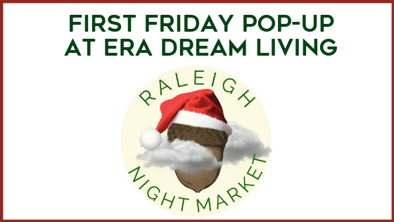 FIRST FRIDAY POP-UP at ERA DREAM LIVING.png