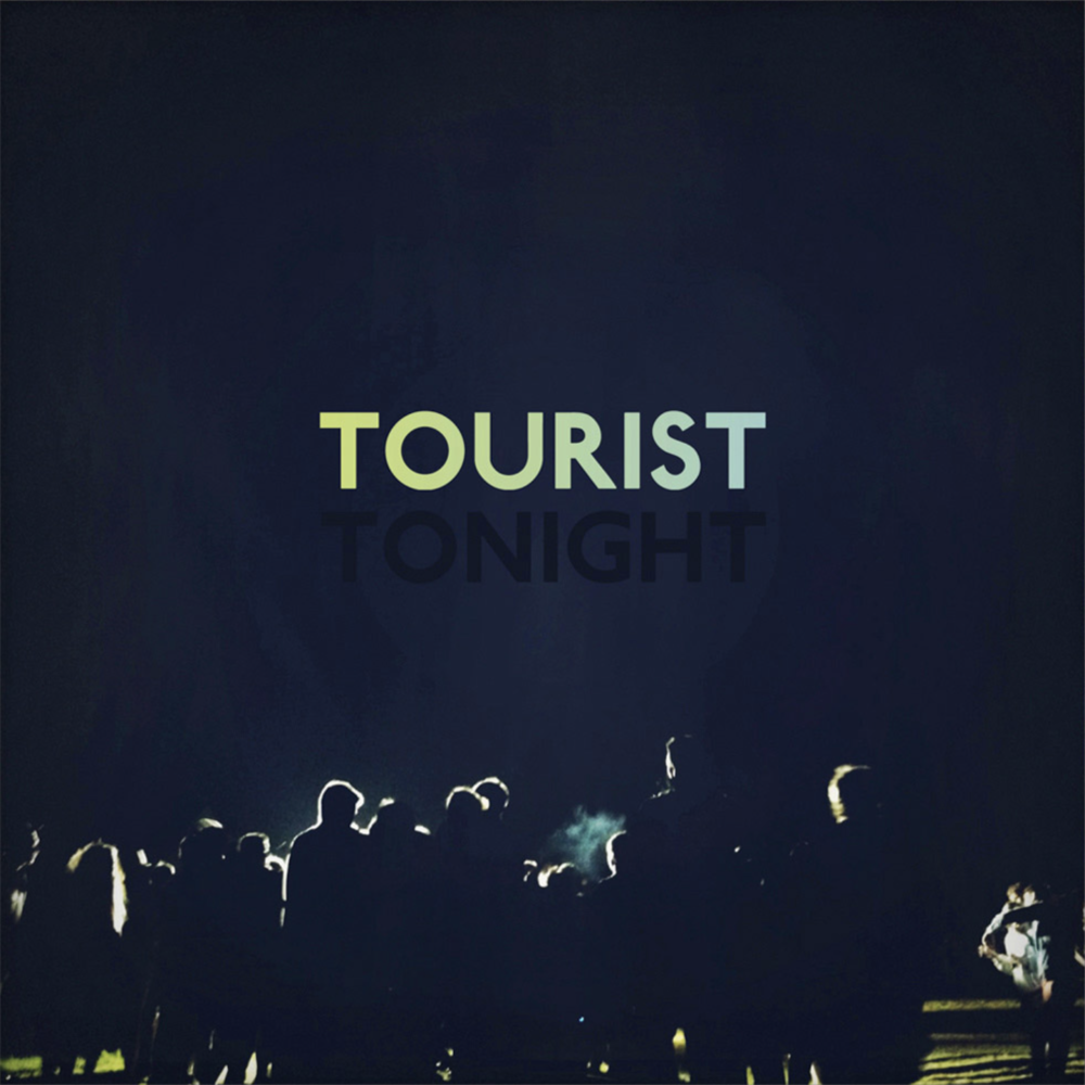 Tourist - Tonight EP