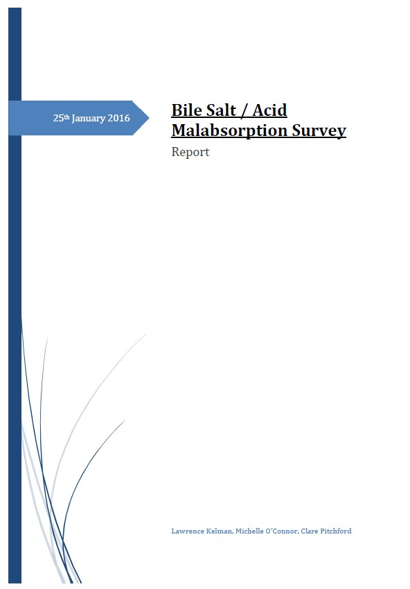1st Bad Survey - BAD UK, in conjunction with the Bile Salt Malabsorption Facebook group, undertook a worldwide survey of people who suffer with Bile Acid Diarrhoea.The purpose of this survey was to provide people with information and statistics on how the condition affects sufferers and to help them in their dealings with medical practitioners regardless of where they live.