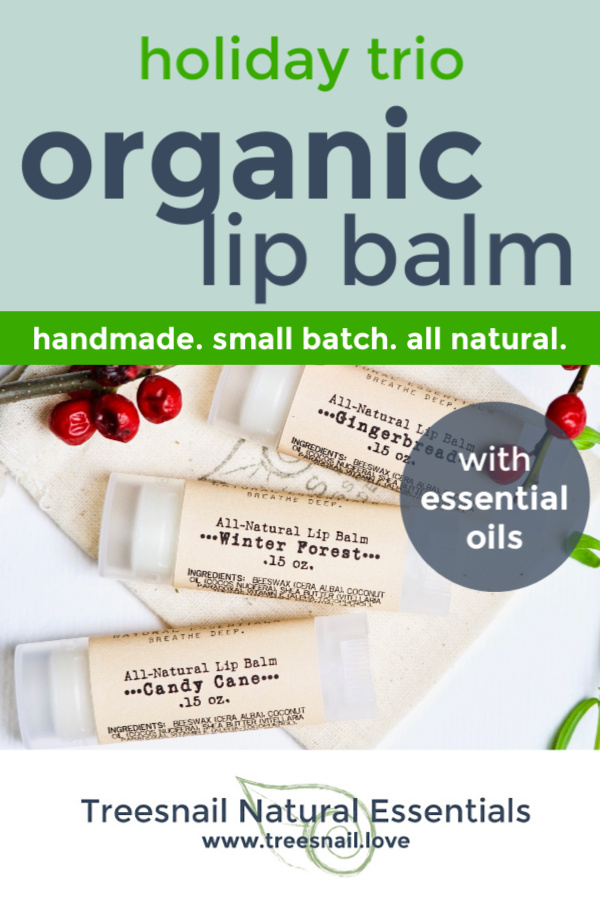 Holiday Organic Lip Balm Trio with Essential Oils for the Green Beauty Lover by Treesnail Natural Essentials.jpg