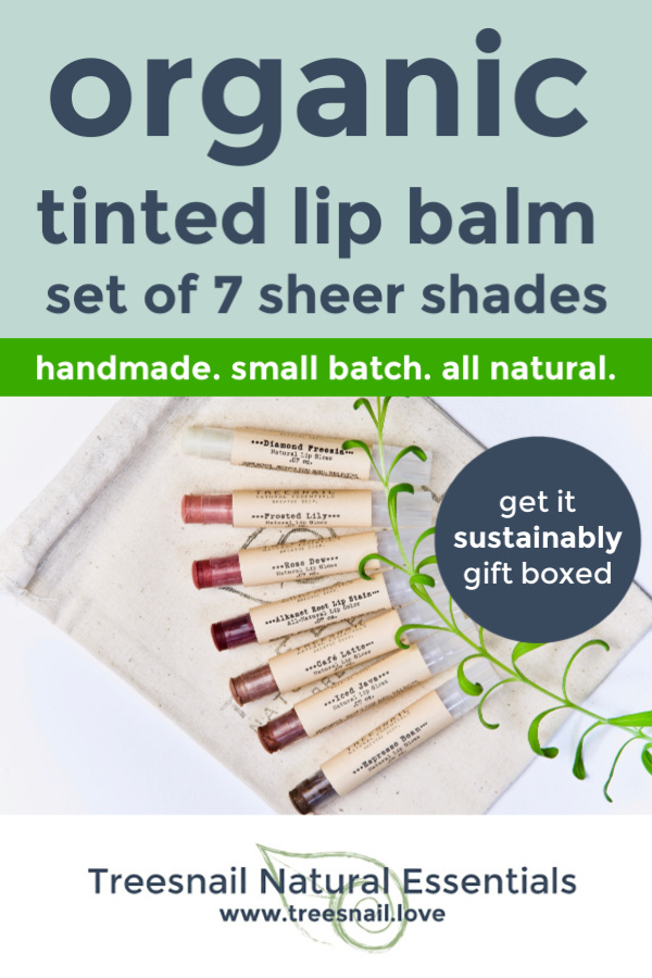 Sheer Tinted Organic Lip Balm Set of 7 with Essential Oils for the Green Beauty Lover by Treesnail Natural Essentials.jpg
