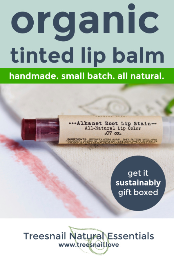 Alkanet Root Organic Tinted Lip Balm with Essential Oils for the Green Beauty Lover by Treesnail Natural Essentials.jpg