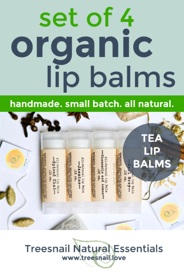 A set of 4 organic lip balms lightly scented with pure essential oils to smell just like your favorite teas!  The perfect gift for the tea lover, this handmade set of natural chapsticks will be the SILKIEST lip care you will ever experience. Guaranteed. Click through to see our sustainable packaging options! www.treesnail.love #tealover #organiclipbalm #essentialoils #naturalskincare #treesnail