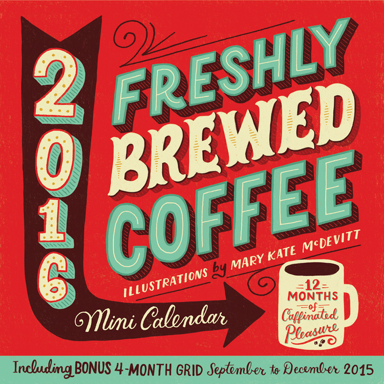Freshly Brewed Coffee By Mary Kate McDevitt