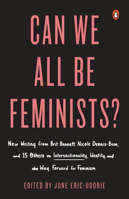 Can We All Be Feminists edited by June Eric-Udorie
