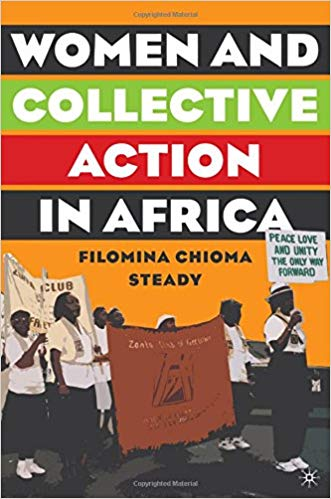 Women and Collective Action in Africa by Filomina Chioma Steady