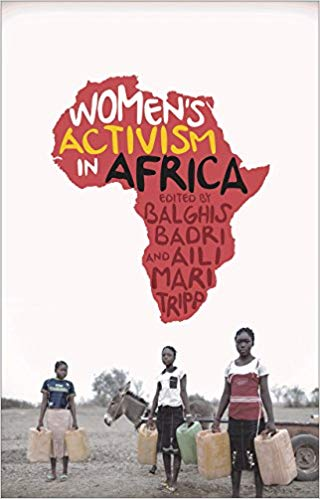 Women's Activism in Africa, edited by Balghis Badri and Aili Mari Tripp