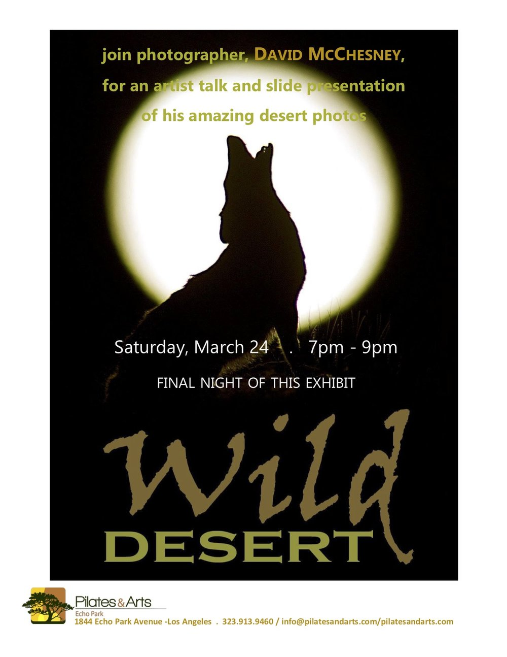 "Join us for celebrated wildlife and nature photographer  David McChesney 's artist talk and slide presentation on the closing night of his solo exhibit ""Wild Desert"". Complimentary refreshments. Free event."
