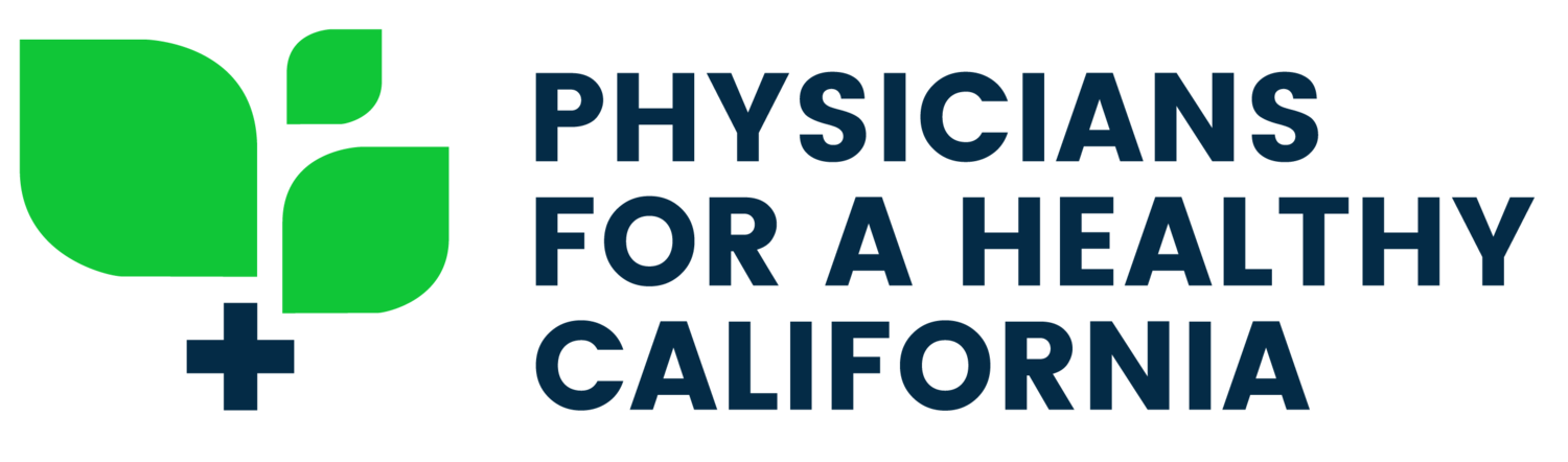 PHYSICIANS FOR A HEALTHY CALIFORNIA