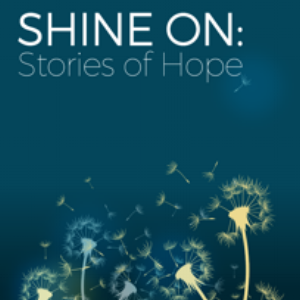 shine on-stories of hope.png