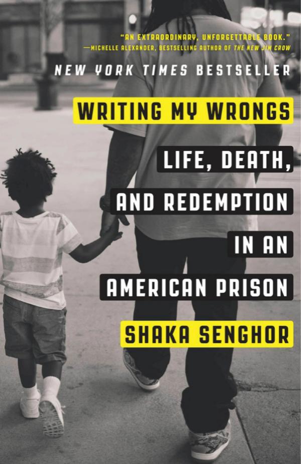 Book Cover courtesy of Shaka Senghor Header photo by Joshua Bright