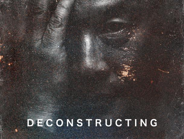 DECONSTRUCTING  // Documentary // 2 Seasons (2017-) // 15 Episodes