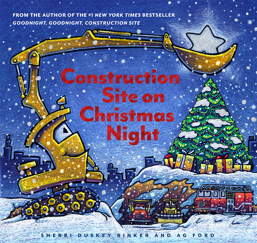 Rinker, Sherri Duskey 2018_10 - CONSTRUCTION SITE ON CHRISTMAS NIGHT - PB.jpg