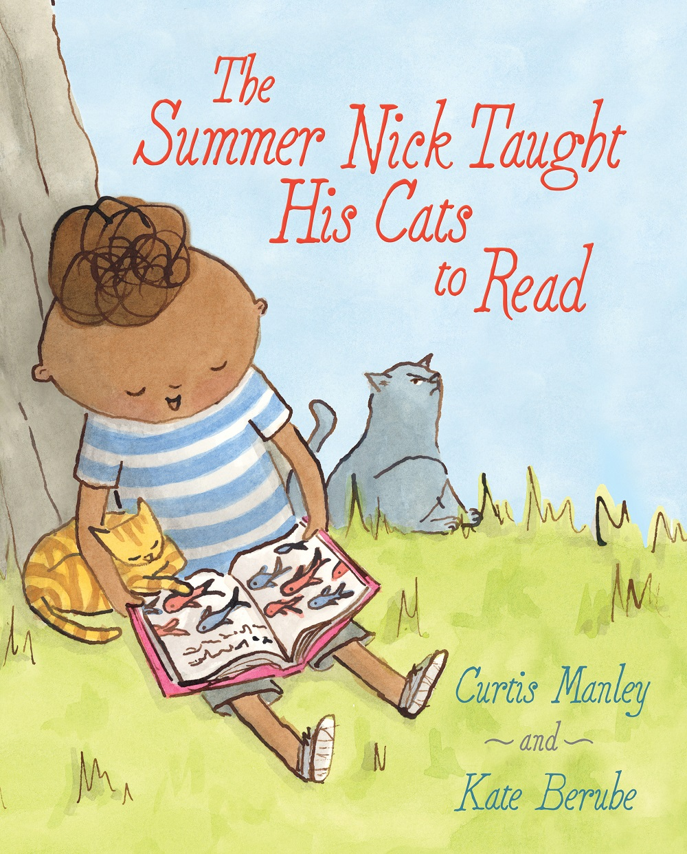 Berube, Kate 2016_07 - THE SUMMER NICK TAUGHT HIS CATS TO READ -  PB - RLM LK.jpg