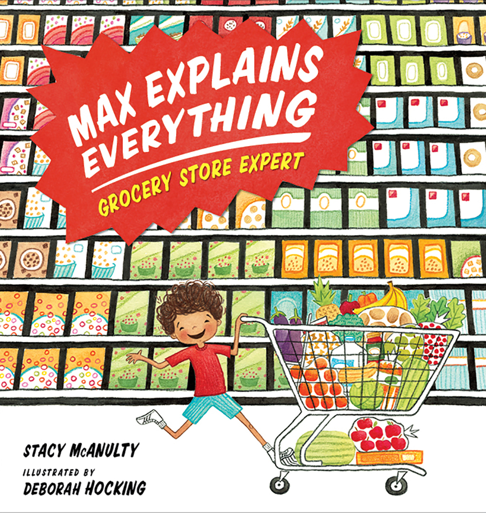 Hocking, Deborah 2018_04 - MAX EXPLAINS EVERYTHING GROCERY STORE EXPERT - PB - RLM LK2.jpg