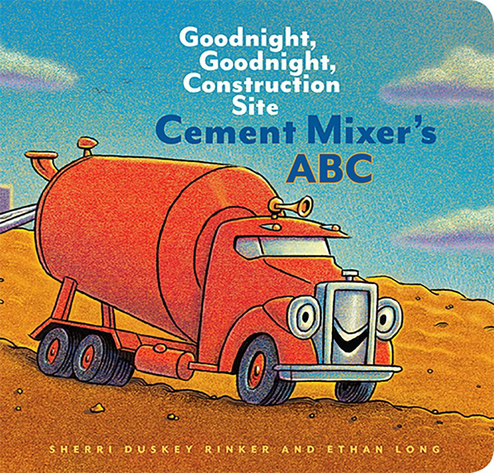Rinker, Sherri Duskey 2018_10 - Cement Mixer's ABC - BB.jpg