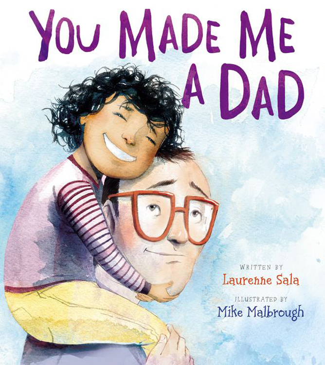 Malbrough, Mike 2019_05 YOU MADE ME A DAD - PB - RLM LK.jpg