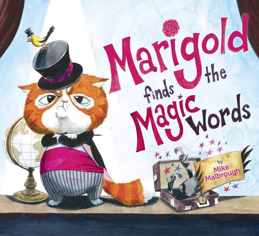 Malbrough, Mike 2019_03 MARIGOLD FINDS THE MAGIC WORDS - PB LKLA.jpg