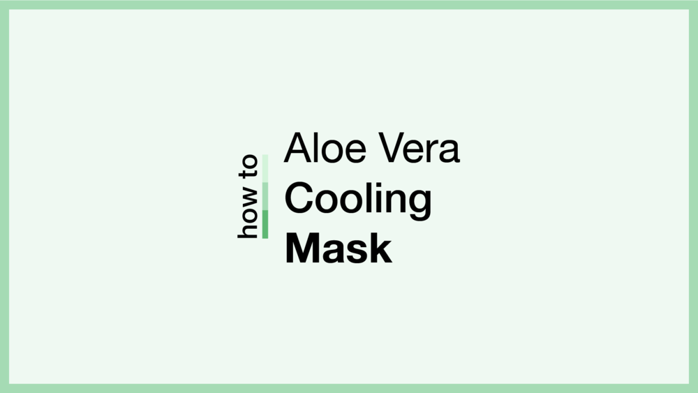How To Aloe Vera Cooling Mask.png