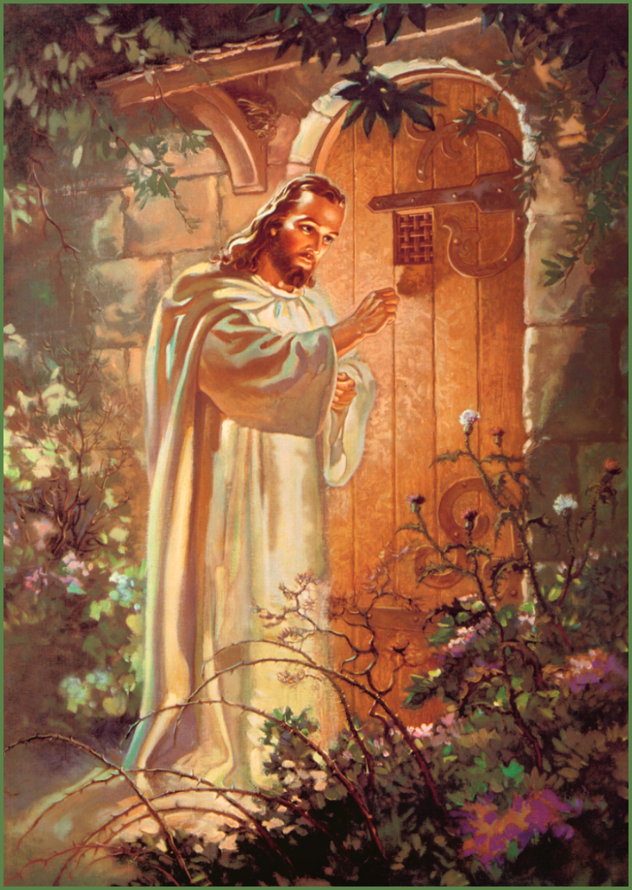 """""""Behold I Stand at the Door (of your Heart) and Knock."""""""