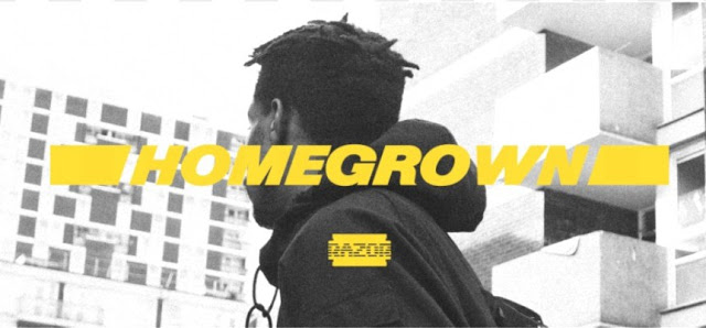 RAZOR DROPS HIS HIGHLY ANTICIPATED DEBUT EP 'HOMEGROWN' -