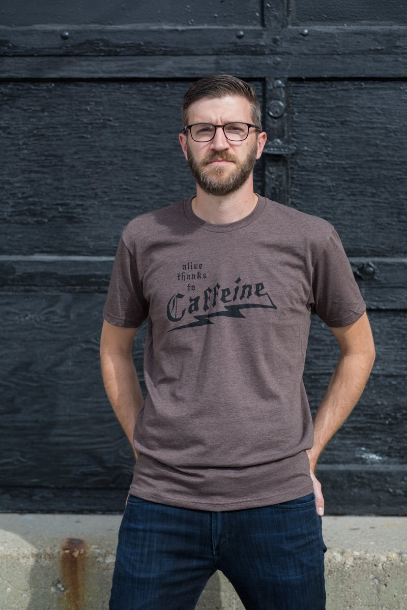 "Unisex ""alive thanks to caffeine"" tees by Alison Rose Screenprinted Goods"
