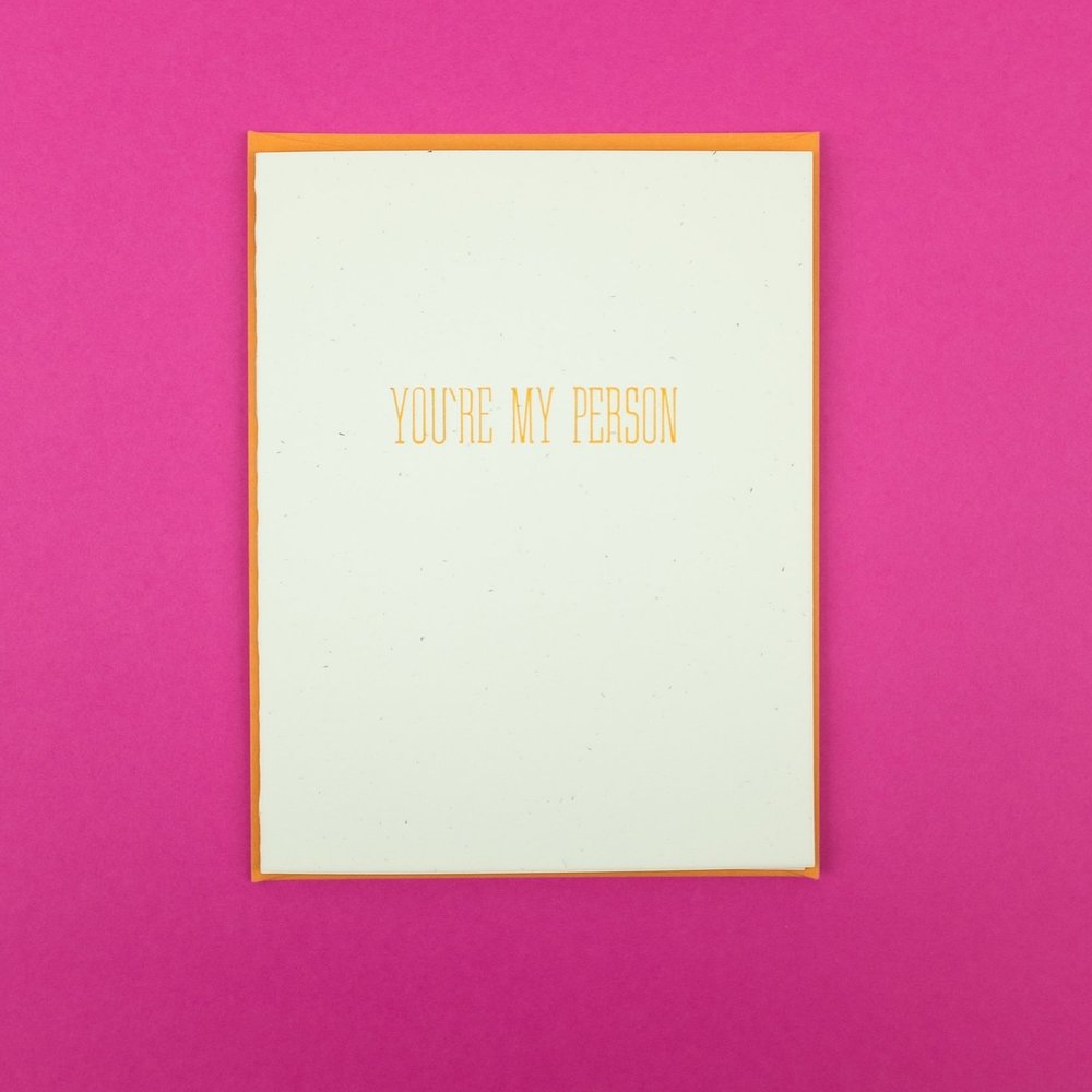 """You're my person"" letterpress printed greeting card by Triple Threat Press"