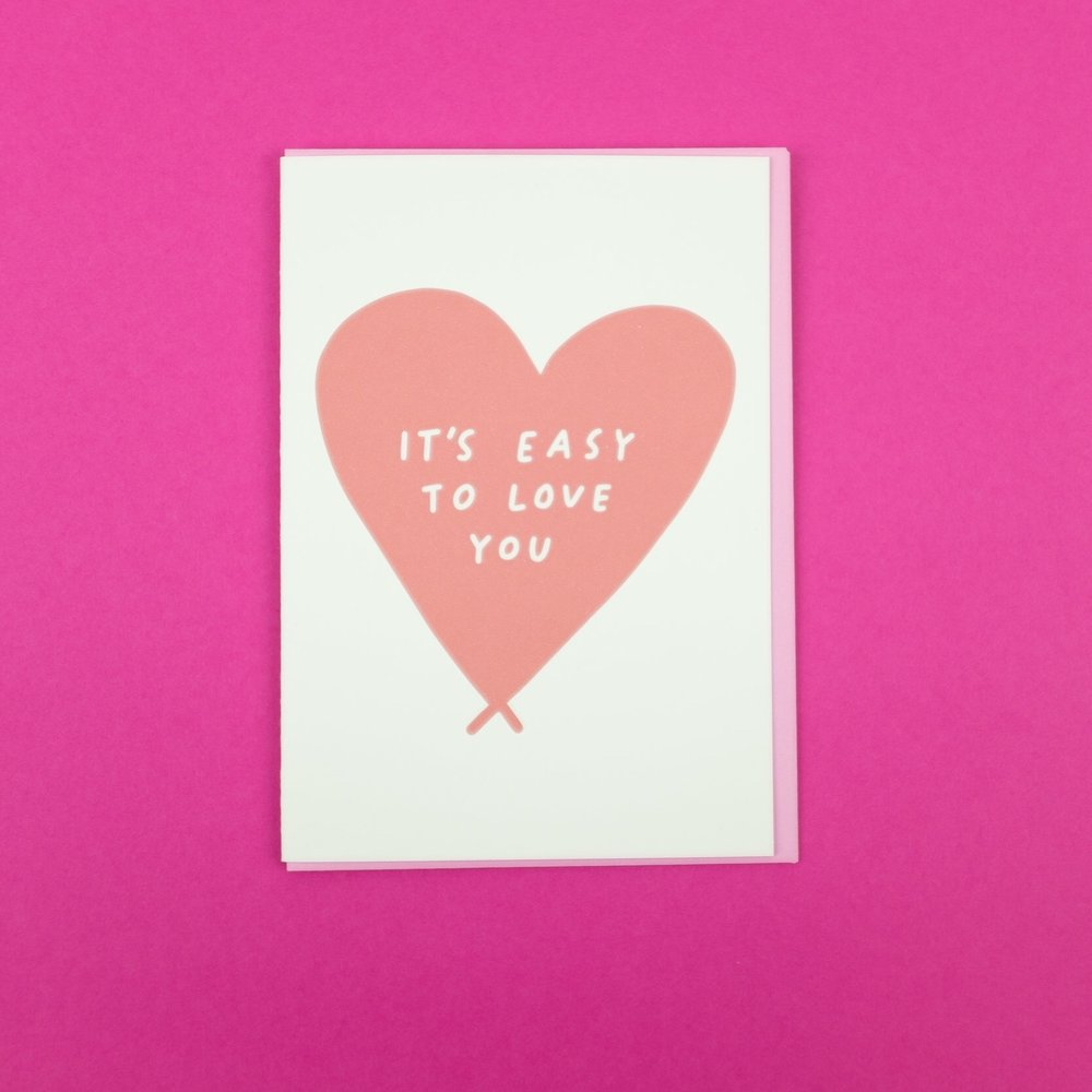 """It's easy to love you"" greeting card by Allie Biddle"