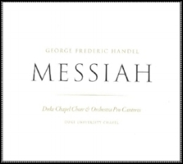 Handel Messiah with Duke University Chapel Music