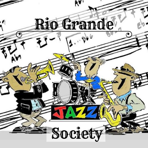 Rio Grande Jazz Society    http://www.rgjs.org