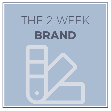 The 2-Week Brand - In just two weeks I'll help you build a complete brand for your business! Of course, you'll have a little pre-work to complete, but once we start your project you'll be just 2 weeks away from defining your market, having a beautiful logo and so much more!