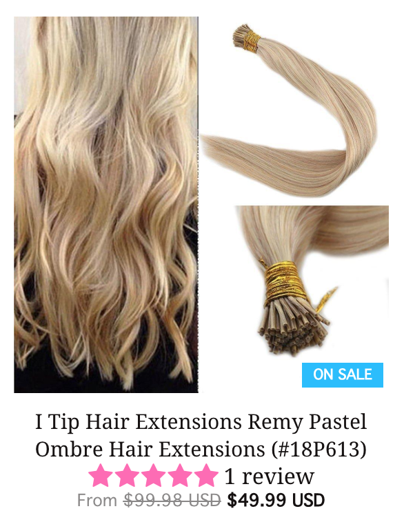I Tip Hair Extensions What To Know Kelsey