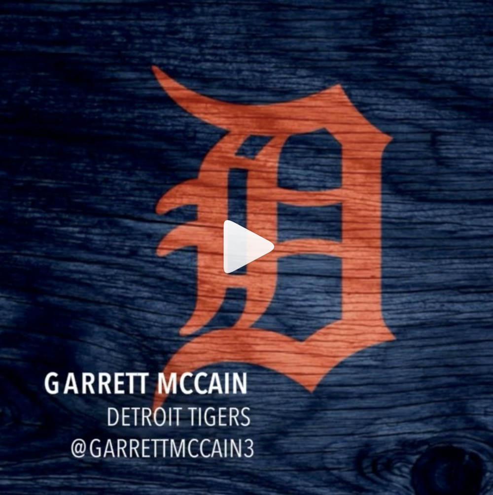 """Garrett McCain Detroit Tigers - @garrettmccain3""""Be intentful in everything you do on and off the field"""""""