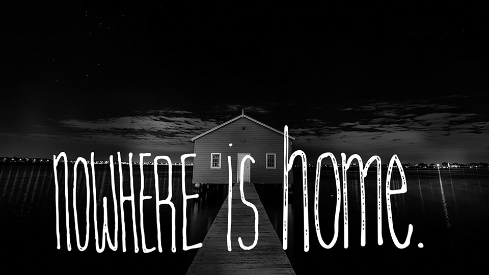 Nowhere-is-home.jpg