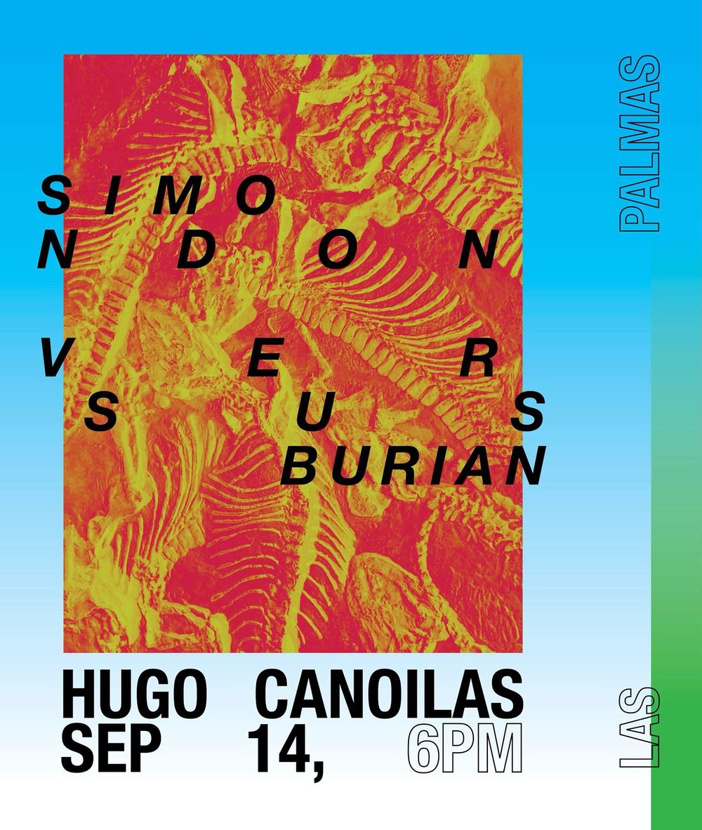 HUGO CANOILAS - We´re opening our new space in Entrecampos with a solo show by Portuguese artist Hugo Canoilas, Simondon Versus Burian on September 14th.