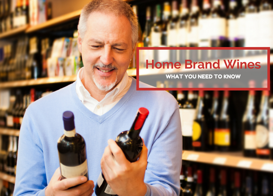 Home-Brand-Wines-What-You-Need-to-Know-940x675.png