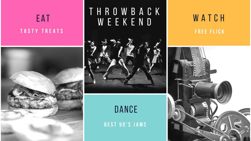 Throwback Weekend