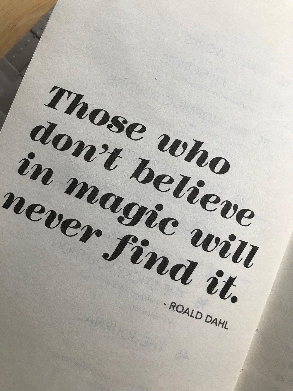 Ken uskoo taikuuteen… - ….tai tässä tapauksessa positiiviseen ajatteluun elämäntapana.