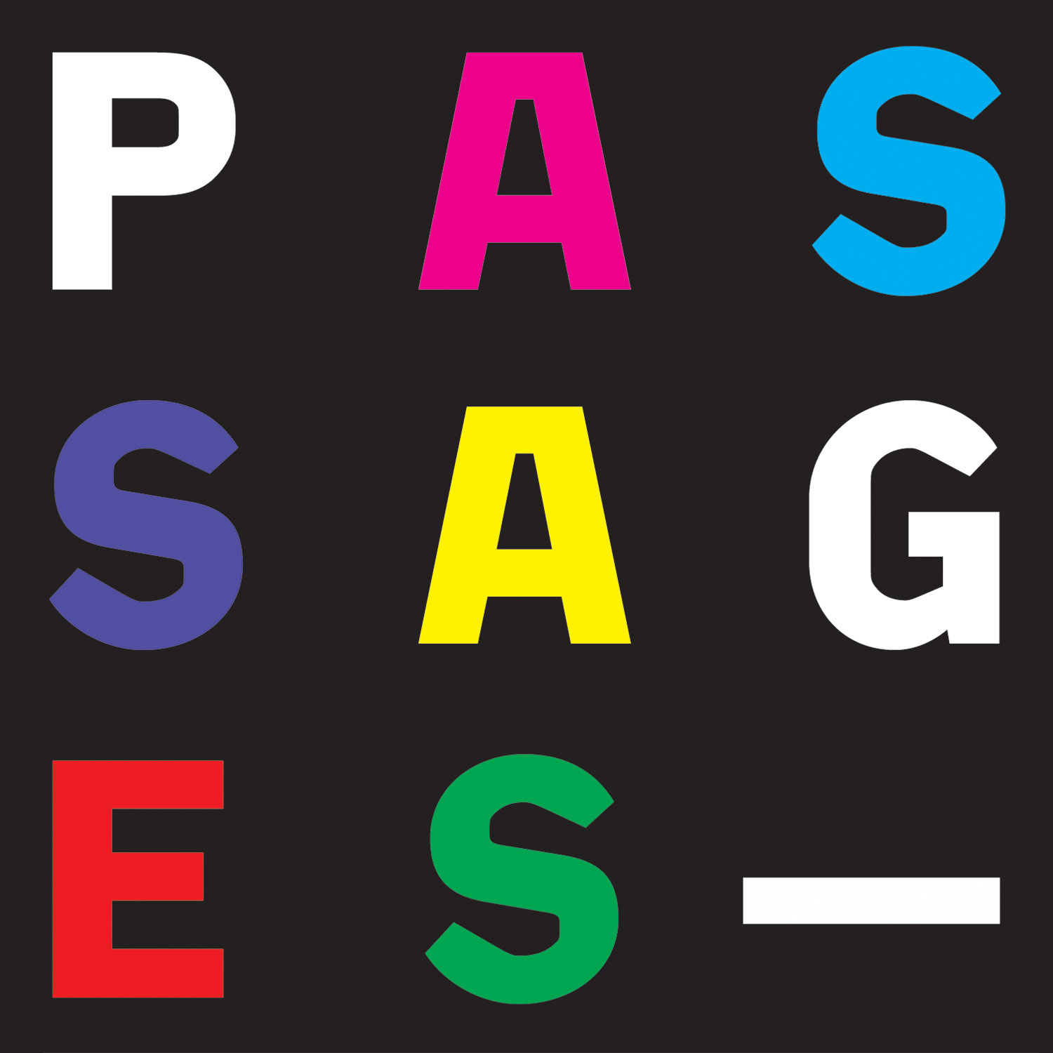 Passages—artists/directions/intersections