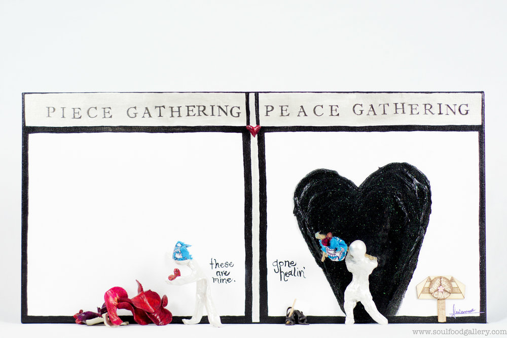 #34 - Piece Gathering : Peace Gathering
