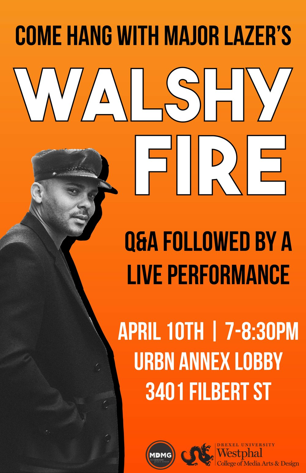 Poster/flyer for Mad Dragon Music Group's event with Walshy Fire of Major Lazer