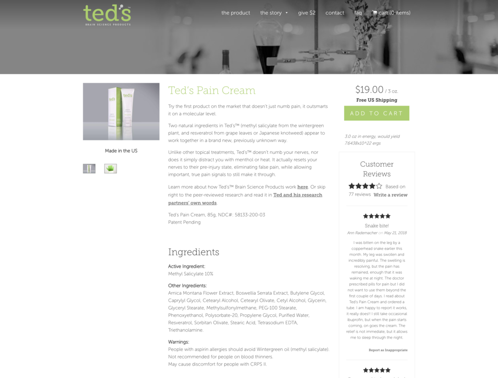 Control - This is the main site's control version of Ted's Pain Cream 'Product' page. This page does not contain a 'subscribe' option. Here are the results observed for the control page:Control: 1,318 visitors, 157 conversions (12.1% eCommerce Conversion Rate)