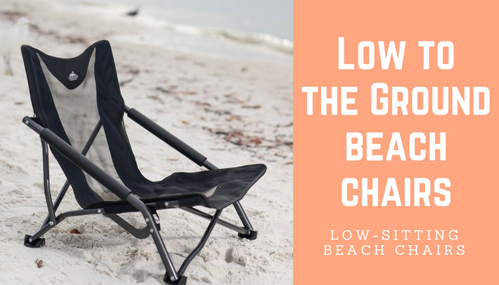 sc 1 st  Seaside Wisdom & Low to The Ground Beach Chairs u2014 Seaside Wisdom | Beach Chairs